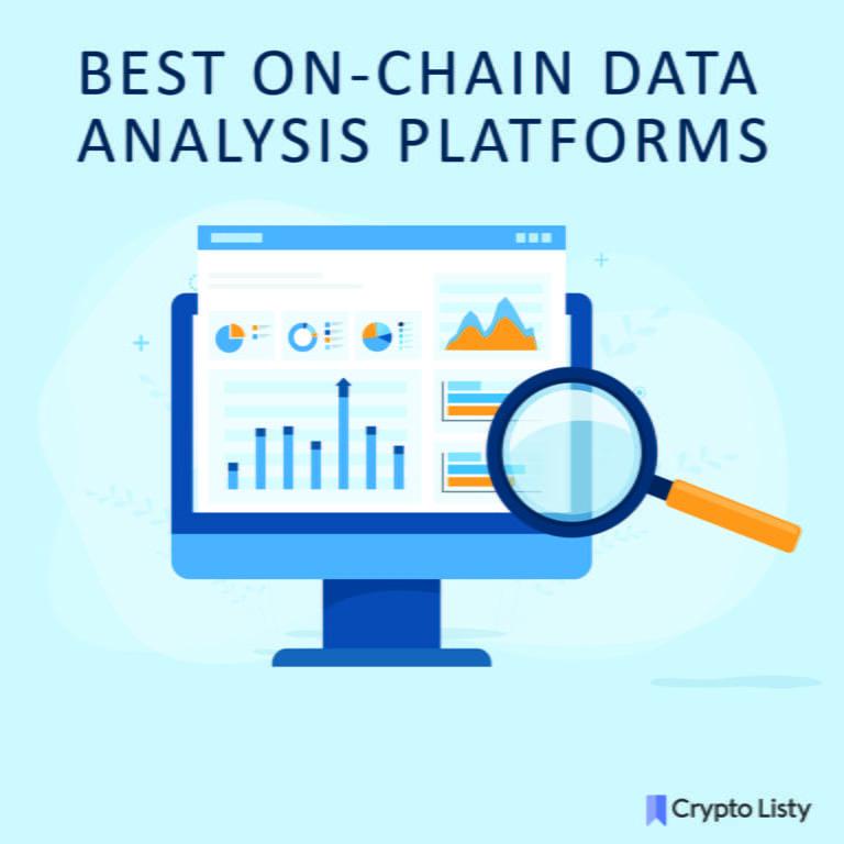 7 Best On-Chain Data Analysis Platforms in 2021.