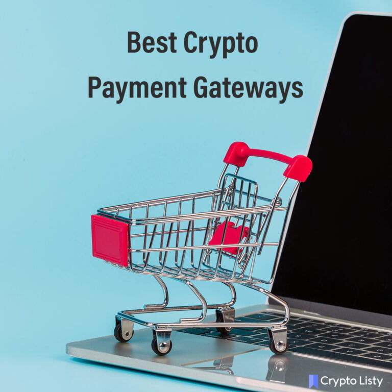9 Best Crypto Payment Gateways in 2021.